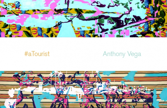 Anthony Vega, #aTourist